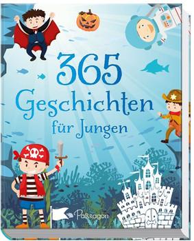 365 Geschichten für Jungen [Gebundene Ausgabe]