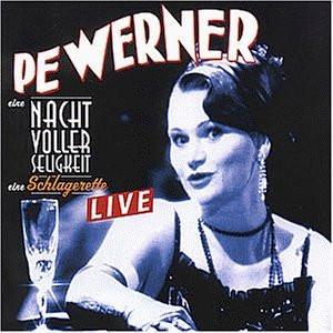 Pe Werner - Eine Nacht Voller Seligkeit