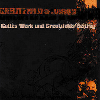 Creutzfeld & Jakob - Gottes Werk und Creutzfelds Beitrag