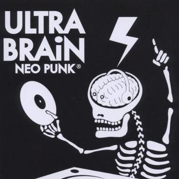 Ultra Brain - Neo Punk