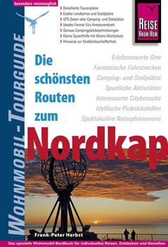 Reise Know-How Wohnmobil-Tourguide Nordkap. Die schönsten Routen durch Norwegen, Schweden und Finnland - Frank-Peter Herbst  [Taschenbuch]