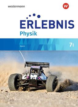 Erlebnis Physik / Erlebnis Physik - Ausgabe 2019 für Realschulen in Bayern. Ausgabe 2019 für Realschulen in Bayern / Schülerband 7 I [Gebundene Ausgabe]