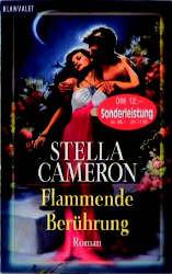 Flammende Berührung. - Stella Cameron