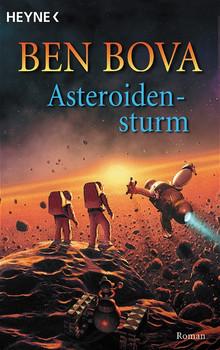 Asteroidensturm. - Ben Bova