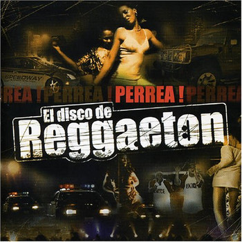 Various - Perrea! El Disco de Reggaeton