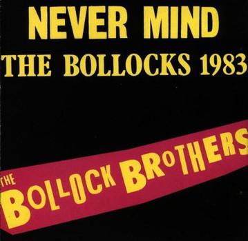 the Bollock Brothers - Never Mind the Bollocks 1983