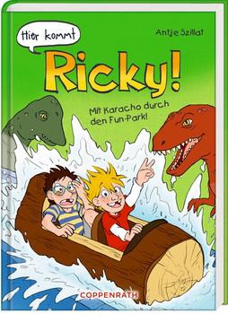 Hier kommt Ricky! (Bd. 3). Mit Karacho durch den Fun-Park! - Antje Szillat  [Gebundene Ausgabe]