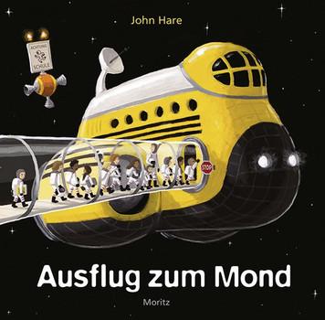 Ausflug zum Mond - John Hare  [Gebundene Ausgabe]