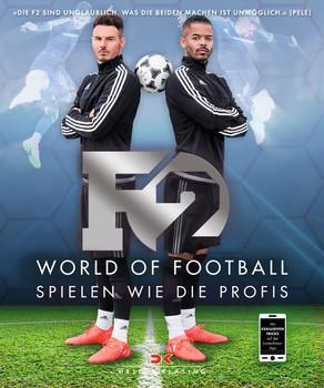 F2: World of Football. Spielen wie die Profis - Billy Wingrove  [Taschenbuch]