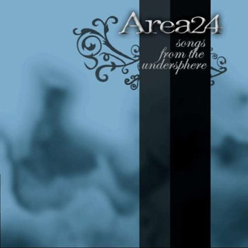 Area 24 - Songs from the Undersphere