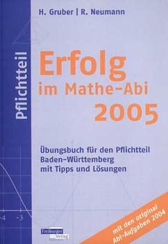 Erfolg im Mathe-Abi 2005. Pflichtteil.