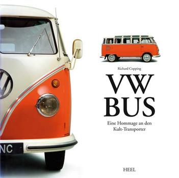 VW Bus. Eine Hommage an den Kult-Transporter - Richard Copping  [Gebundene Ausgabe]