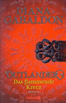 Outlander - Das flammende Kreuz - Diana Gabaldon [Taschenbuch]