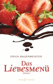 Das Liebesmenü - Erica Bauermeister