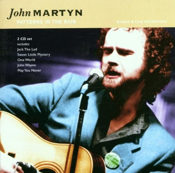 John Martyn - Patterns in the Rain