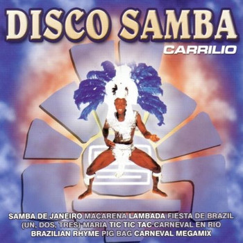 Carrilio - Disco Samba