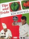 Koch- Duell ( Kochduell). Tips und Tricks