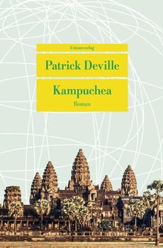 Kampuchea - Patrick Deville  [Taschenbuch]