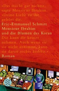 Monsieur Ibrahim und die Blumen des Koran. - Eric-Emmanuel Schmitt