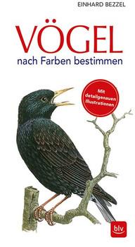 Vögel. nach Farben bestimmen - Einhard Bezzel  [Taschenbuch]