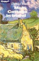 Mein Cottage in Irland. - Denise Hall