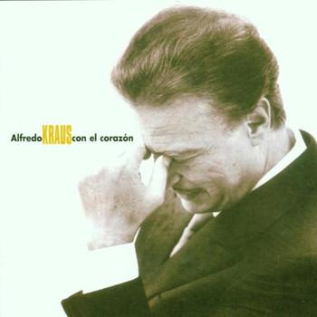 Alfredo Kraus - Con El Corazon