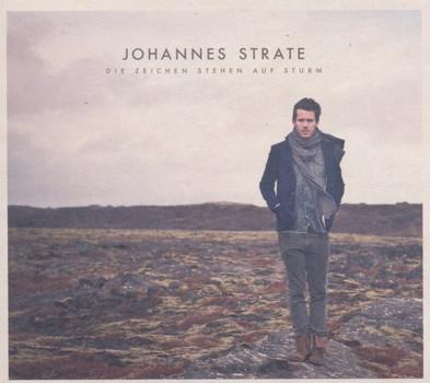 Johannes Strate - Die Zeichen stehen auf Sturm - Limitierte Erstauflage