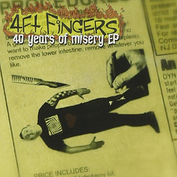 4ft Fingers - 40 Years of Misery Ep