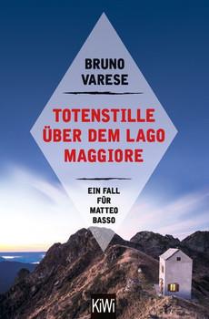 Totenstille über dem Lago Maggiore. Ein Fall für Matteo Basso - Bruno Varese  [Taschenbuch]