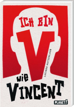 V wie Vincent - Lucinde Hutzenlaub  [Taschenbuch]