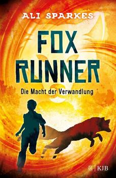 Fox Runner – Die Macht der Verwandlung - Ali Sparkes  [Gebundene Ausgabe]