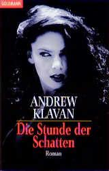 Die Stunde der Schatten. - Andrew Klavan
