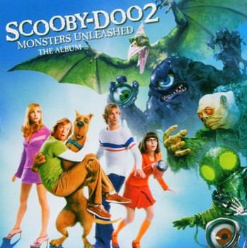 Scooby-Doo 2: Monsters Unleashed [Soundtrack]