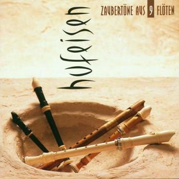 Hufeisen - Zaubertöne aus 9 Flöten