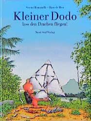 Kleiner Dodo, lass den Drachen fliegen! - Serena Romanelli