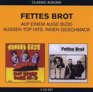 Fettes Brot - Classic Albums (2in1)