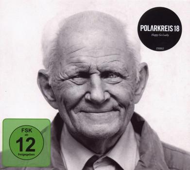 Polarkreis 18 - Happy Go Lucky (Premium)