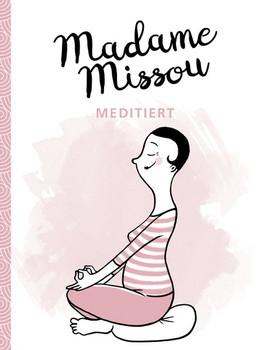 Madame Missou meditiert - Madame Missou  [Gebundene Ausgabe]