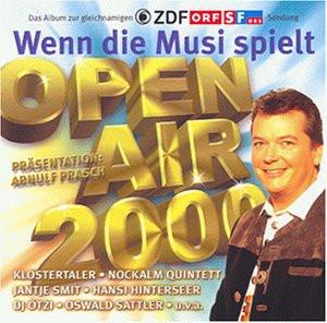 Various - Wenn die Musi spielt - Open Air 2000