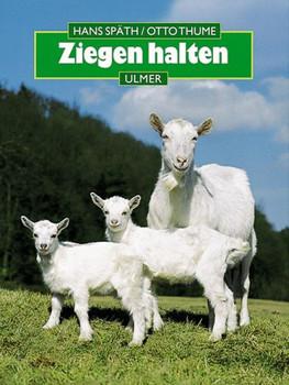 Ziegen halten - Hans Späth