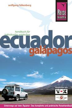 Ecuador, Galapagos: Die ganze Vielfalt Südamerikas in konzentrierter Form - unterwegs auf dem Äquator: von Amazonien in die Wunderwelt von Galapagos - Wolfgang Falkenberg