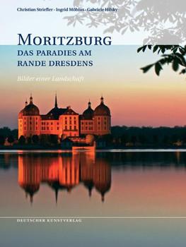 Moritzburg. Das Paradies am Rande Dresdens - Gabriele Hilsky