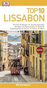 Top 10 Reiseführer Lissabon. mit Extrakarte und kulinarischem Sprachführer zum Herausnehmen [Taschenbuch]