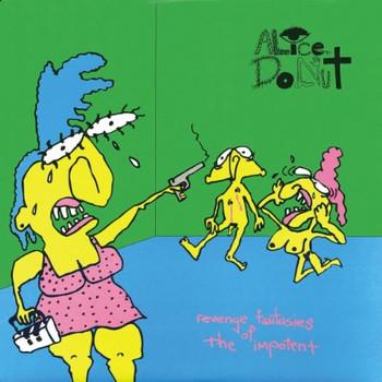 Alice Donut - Revenge Fantasies of the Impotent