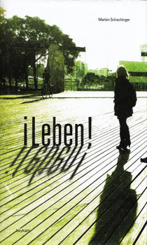 ¡Leben! - Marlen Schachinger [Gebundene Ausgabe]