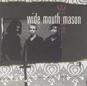 Wide Mouth Mason - Wide Mouth Mason
