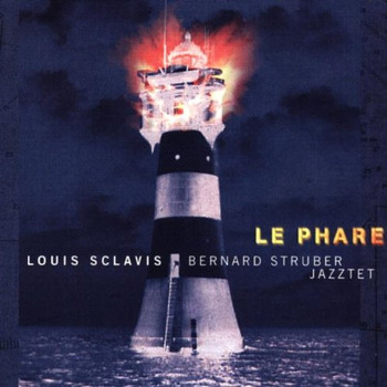Louis Sclavis - Le Phare