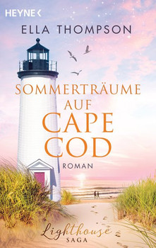 Sommerträume auf Cape Cod. Roman - Lighthouse-Saga 2 - Ella Thompson  [Taschenbuch]