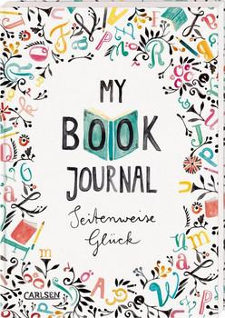 My Book Journal. Seitenweise Glück - Rebecca Wiltsch  [Taschenbuch]