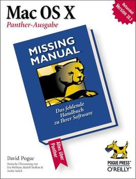 Mac OS X: Missing Manual, Panther Ausgabe - David Pogue